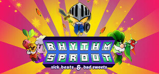 RHYTHM SPROUT: sick beats & bad sweets