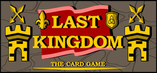Last Kingdom - The Card Game