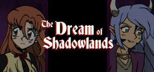 The Dream of Shadowlands