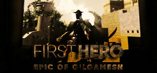 First Hero - Epic of Gilgamesh