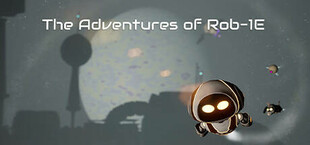 The Adventures of Rob-1E