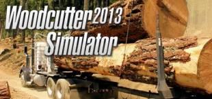 Woodcutter Simulator 2013