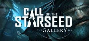 The Gallery - Episode 1: Call of the Starseed — дата выхода