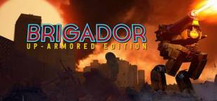 Brigador: Up-Armored Edition