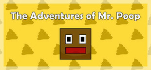 The Adventures of Mr. Poop