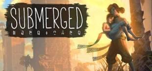 Submerged — дата выхода, системные требования и обзор игры.