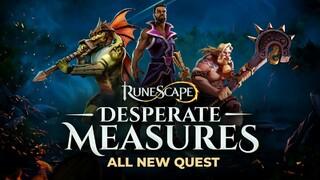 RuneScape получила обновление Desperate Measures, продолжающее шестилетнюю сюжетную линию