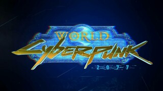 Фанат скрестил World of Warcraft и Cyberpunk 2077 в трейлере World of Cyberpunk
