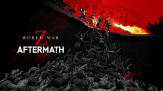 World War Z Aftermath с дополнительным контентом выйдет в сентябре