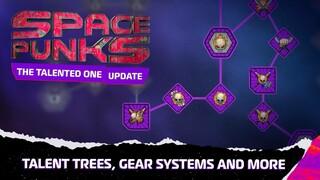 Система талантов в Space Punks была полностью переработана
