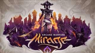 Геймплейное видео по Mirage: Arcane Warfare