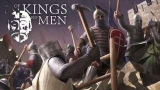 Анонс средневеквого экшена Of Kings And Men от создателей Mount & Blade: Warband