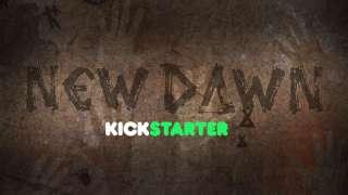 Началась kickstarter-кампания New Dawn
