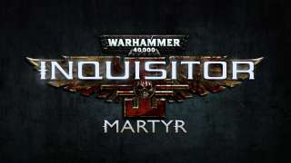 Наборы раннего доступа для Warhammer 40.000: Inquisitor - Martyr