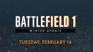 Зимнее обновление для Battlefield 1 выйдет 14 февраля