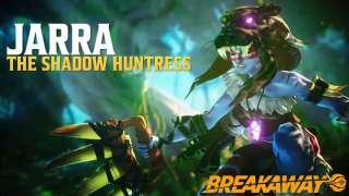 Jarra — новая героиня Breakaway