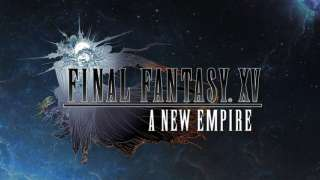 Final Fantasy XV: A New Empire вышла на iOS и Android