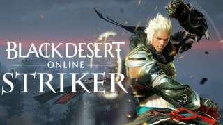 В корейской Black Desert стал доступен Striker