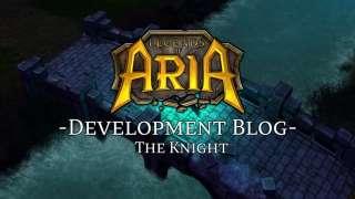 Разработчики Legends of Aria рассказали про класс Knight