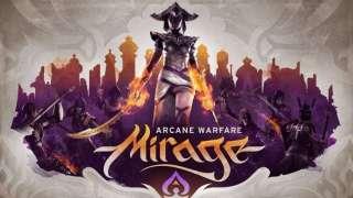 Началось открытое бета-тестирование Mirage: Arcane Warfare