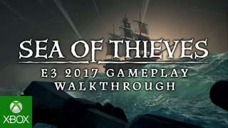 [E3 2017] [Microsoft] Новый трейлер Sea of Thieves