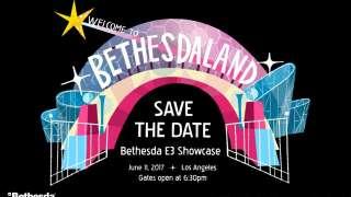 [E3 2017] Итоги конференции Bethesda