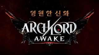 Анонсирована Archlord Awake — мобильная версия MMORPG Archlord