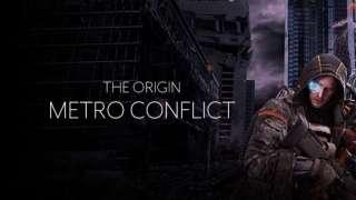 Стартовал второй этап ЗБТ Metro Conflict: The Origin