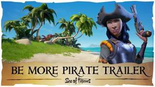 Трейлер BeMorePirate для Sea of Thieves