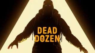 Мультиплеерный хоррор Dead Dozen скоро отправится в альфа-тестирование