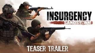Опубликован тизер-трейлер к Insurgency: Sandstorm