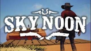 Sky Noon — новый аркадный шутер про Дикий Запад