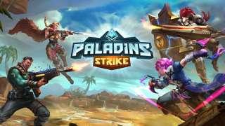 Состоялся глобальный релиз Paladins Strike