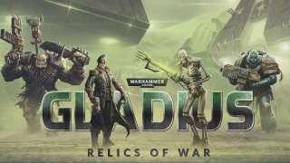 Стратегию Warhammer 40,000: Gladius - Relics of War можно предзаказать