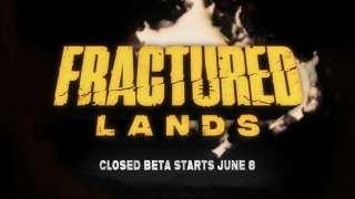 Fractured Lands — расписание ЗБТ