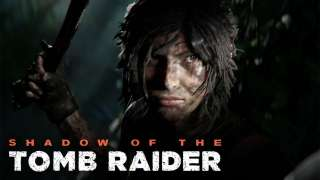 [E3 2018] Первый геймплей Shadow of the Tomb Raider и новый трейлер