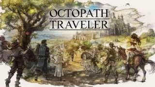 [E3 2018] Новый трейлер Octopath Traveler
