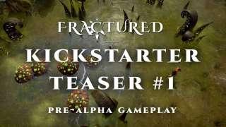Fractured — геймплей пре-альфы