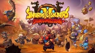 Открыт предзаказ на Swords and Soldiers 2: Shawarmageddon