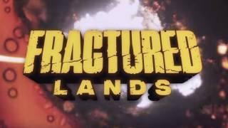Fractured Lands — ранний доступ стартовал