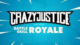 Crazy Justice — за «Королевскую битву» платить не придется