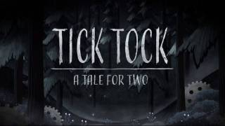 Аноносирована кооперативная кроссплатформенная адвенчура Tick Tock: A Tale for Two