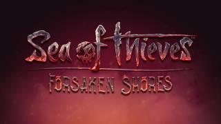 Релиз дополнения «Forsaken Shores» для Sea of Thieves отложен
