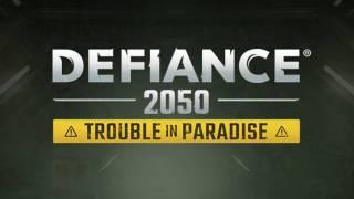 Подробности дополнения Trouble in Paradise для Defiance 2050