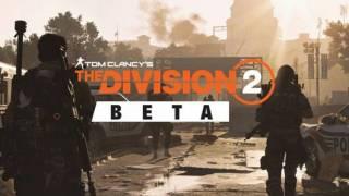 Закрытый бета-тест The Division 2 стартовал